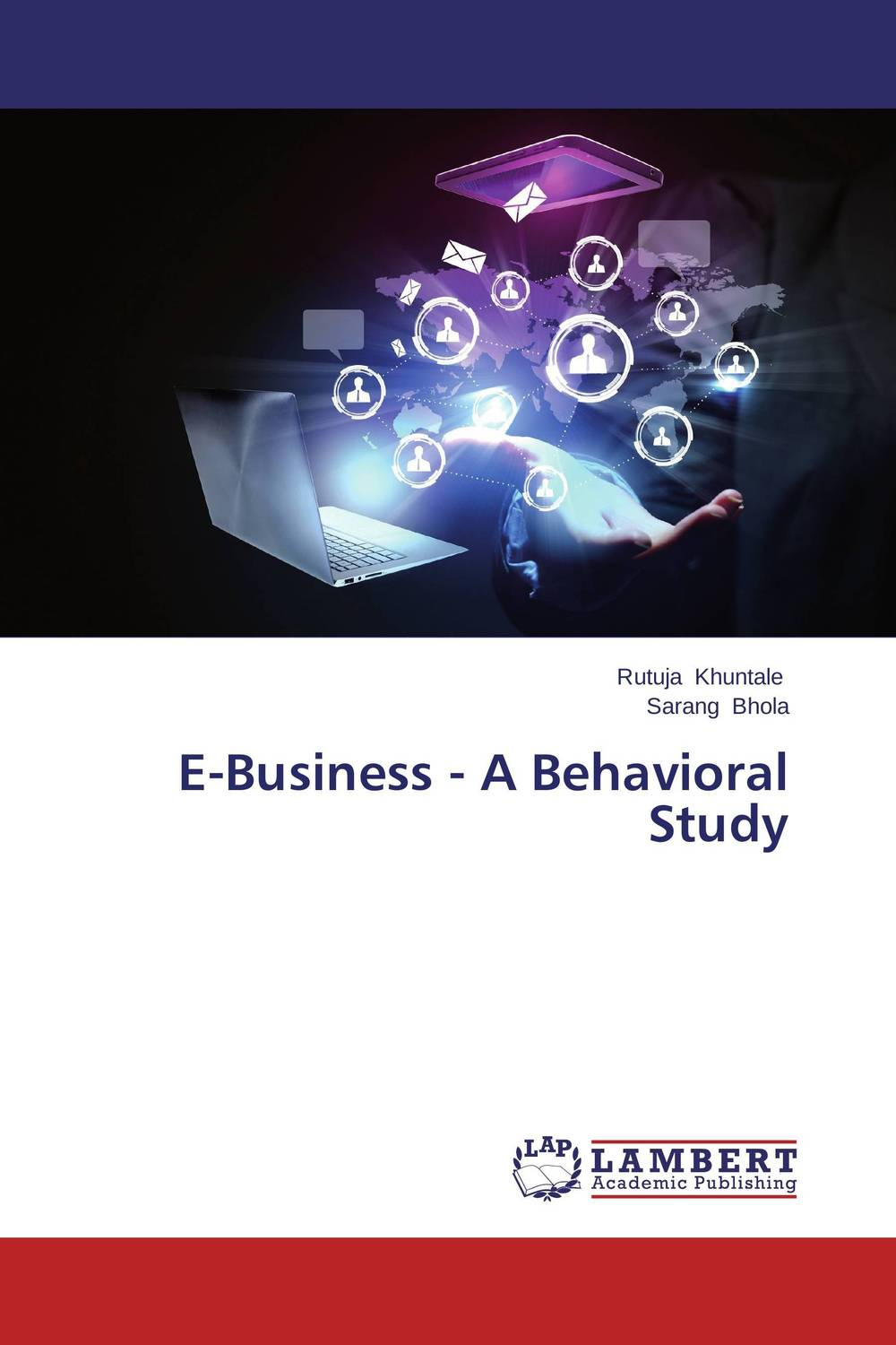 E-Business - A Behavioral Study