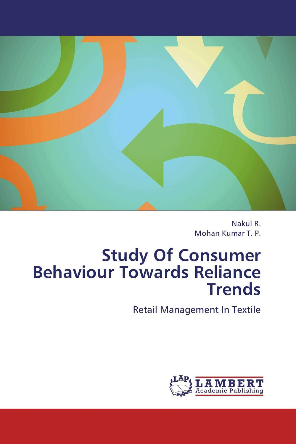 Study Of Consumer Behaviour Towards Reliance Trends ripudaman singh gurkamal singh and amandeep kaur brea indian consumer behaviour