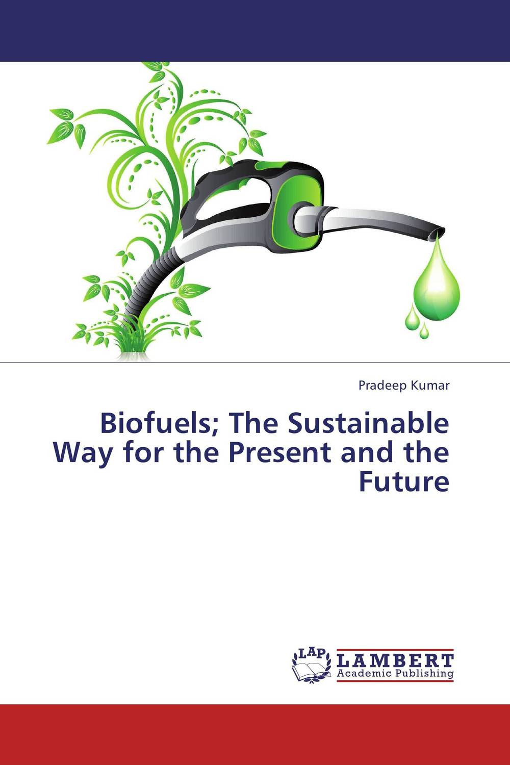 Biofuels; The Sustainable Way for the Present and the Future alex raynham future energy