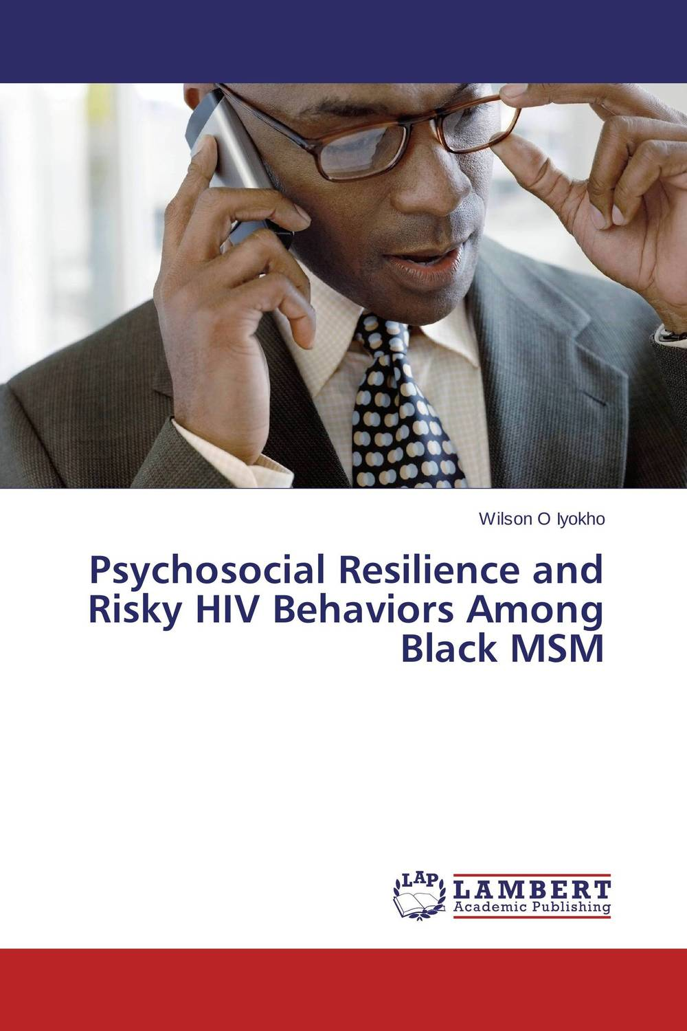 Psychosocial Resilience and Risky HIV Behaviors Among Black MSM akine eshete assessment of risky sexual behavior and parental communication