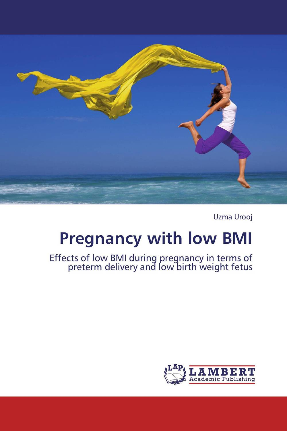 Pregnancy with low BMI manjari singh introducing and reviewing preterm delivery and low birth weight