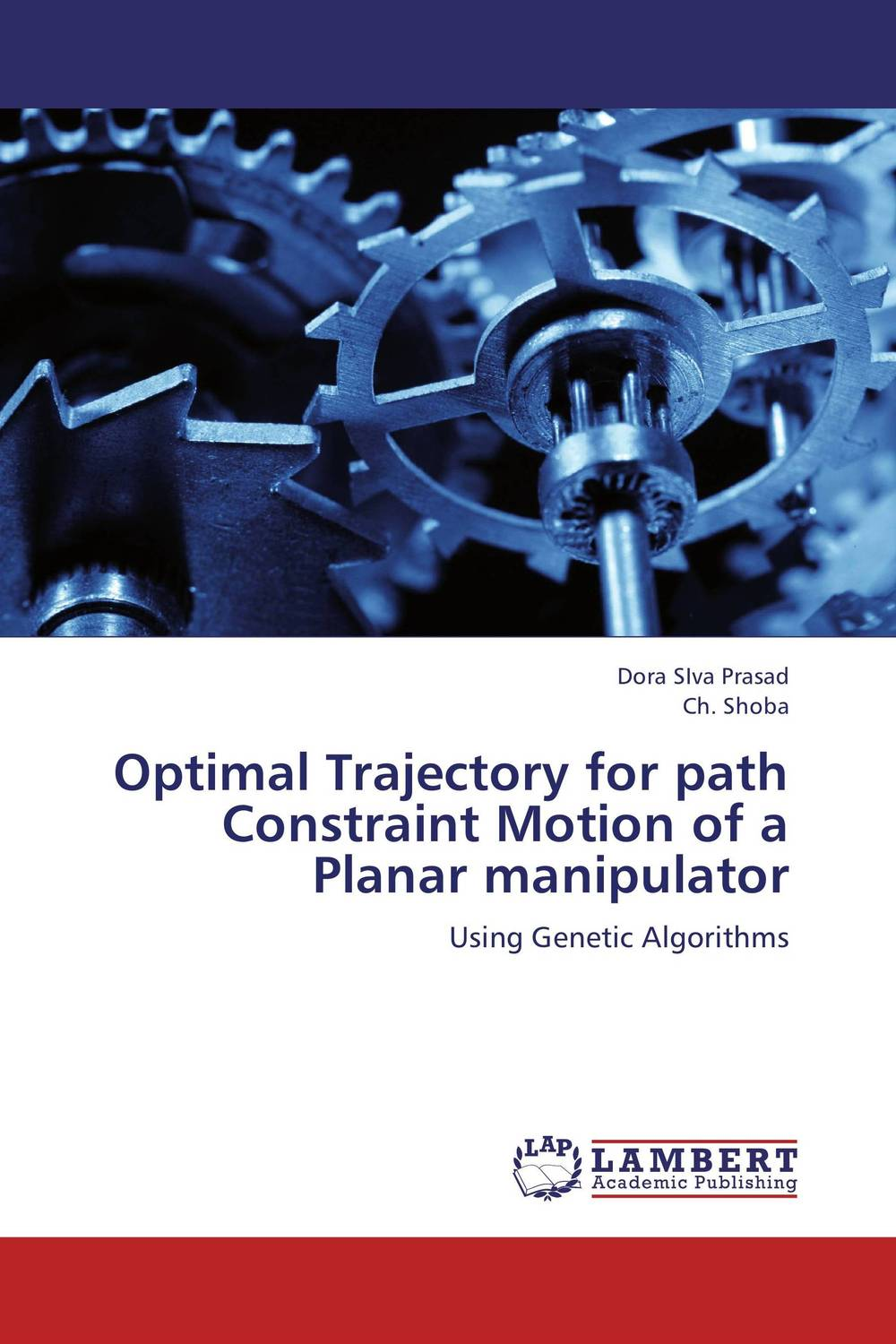 Optimal Trajectory for path Constraint Motion of a Planar manipulator optimized–motion planning