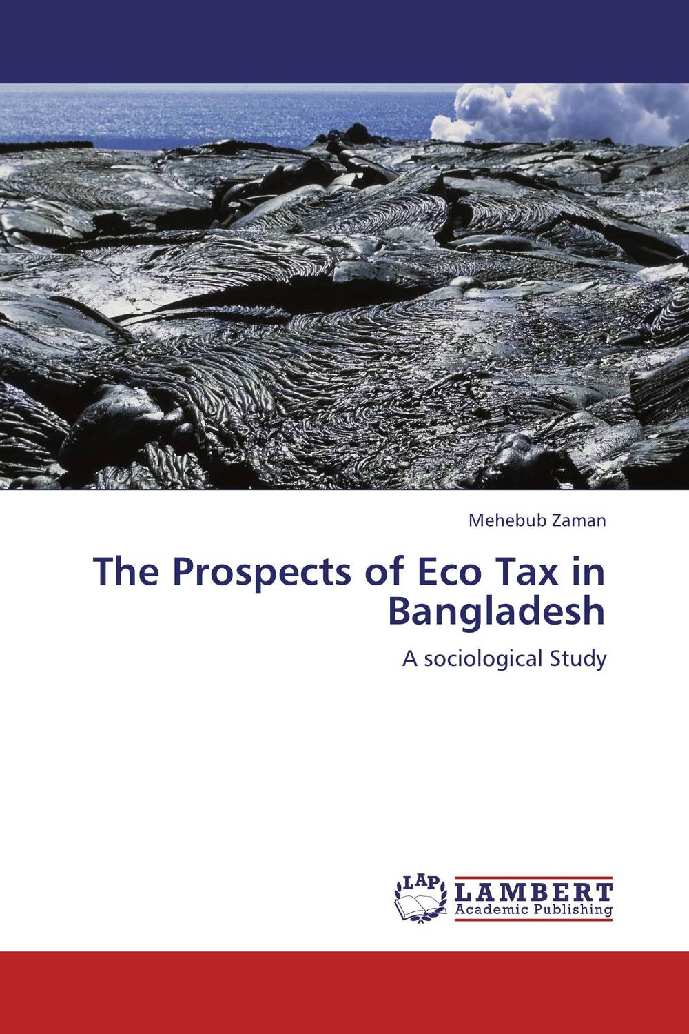 The Prospects of Eco Tax in Bangladesh