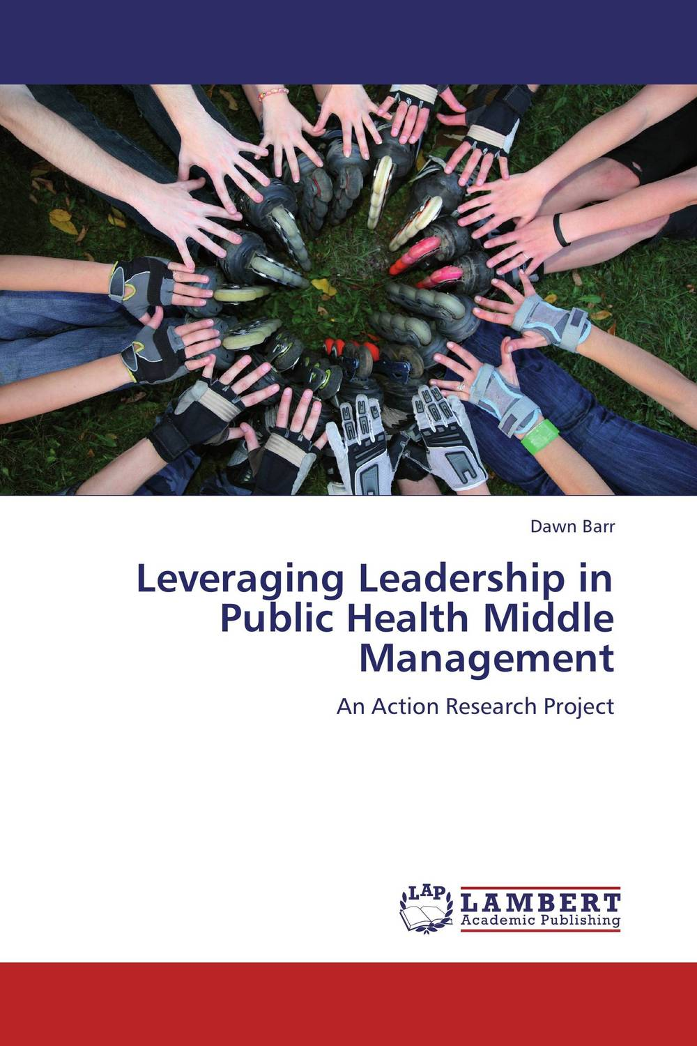 Leveraging Leadership in Public Health Middle Management