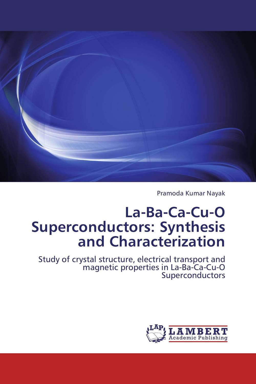 La-Ba-Ca-Cu-O Superconductors: Synthesis and Characterization purnima sareen sundeep kumar and rakesh singh molecular and pathological characterization of slow rusting in wheat
