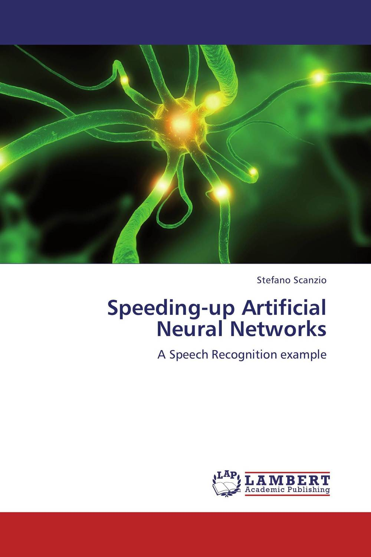 Speeding-up Artificial Neural Networks fundamental simulation methodologies dwelling in neural networks