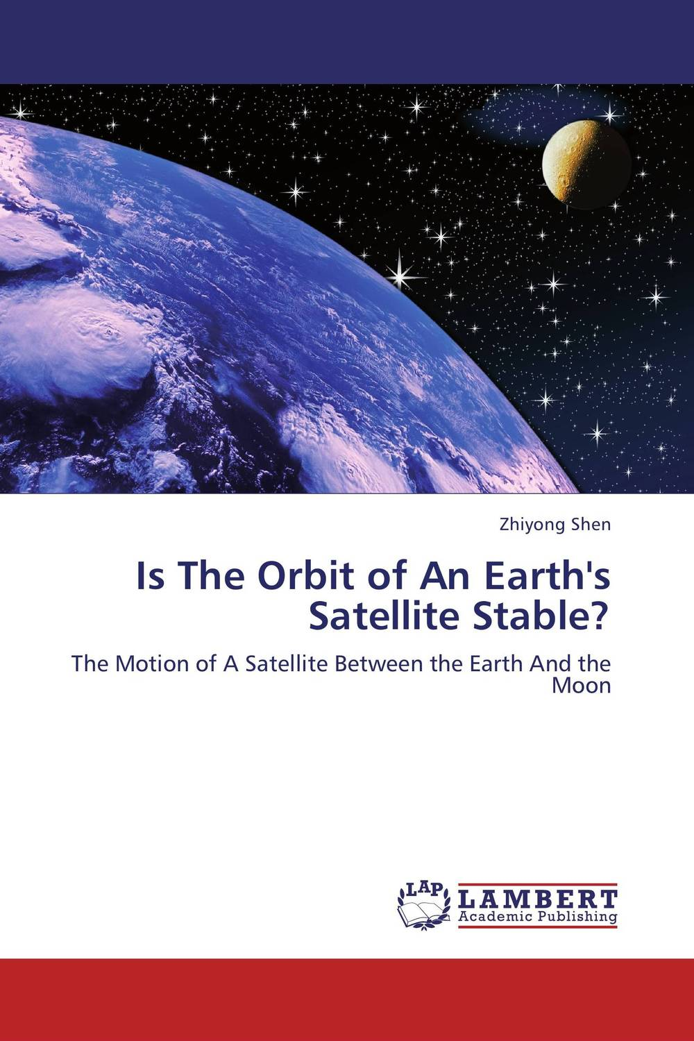 Is The Orbit of An Earth's Satellite Stable? the moon is down