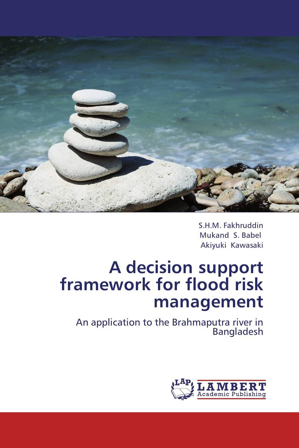 A decision support framework for flood risk management thomas stanton managing risk and performance a guide for government decision makers