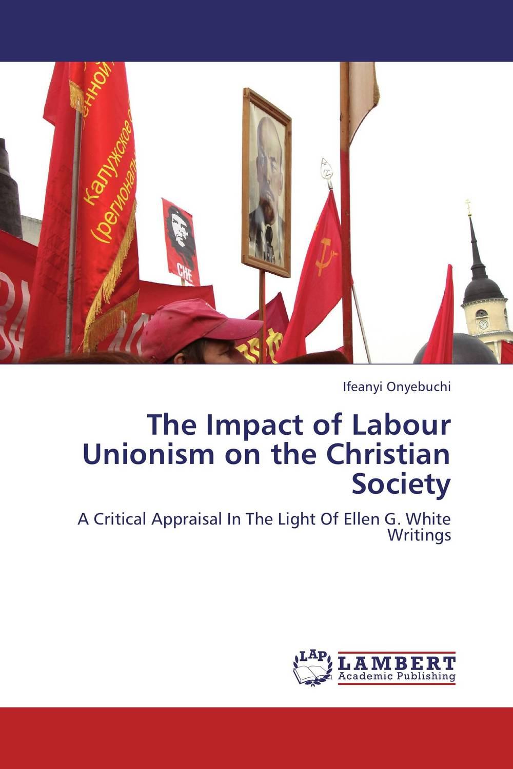 The Impact of Labour Unionism on the Christian Society the impact of labour unionism on the christian society