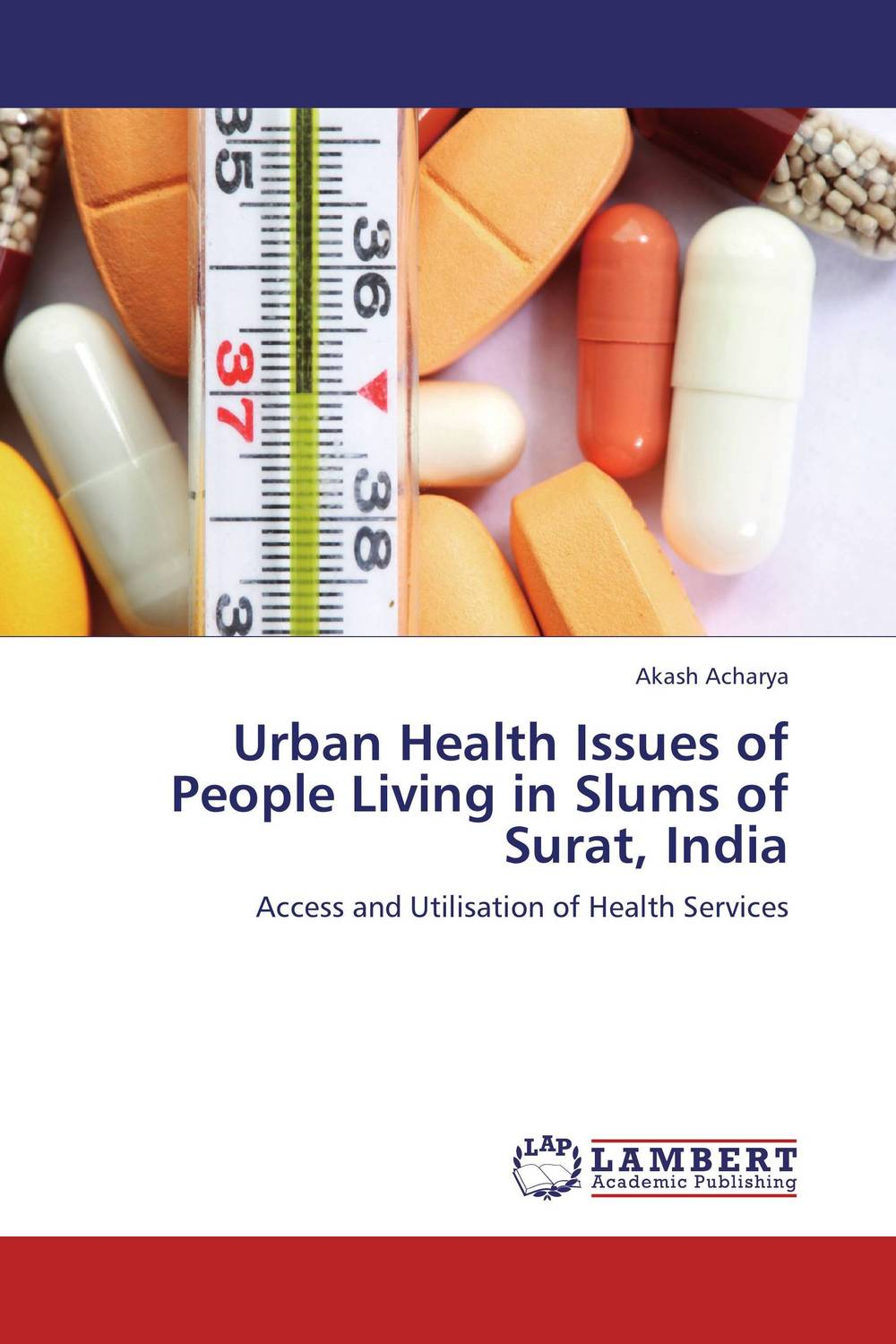 Urban Health Issues of People Living in Slums of Surat, India купить