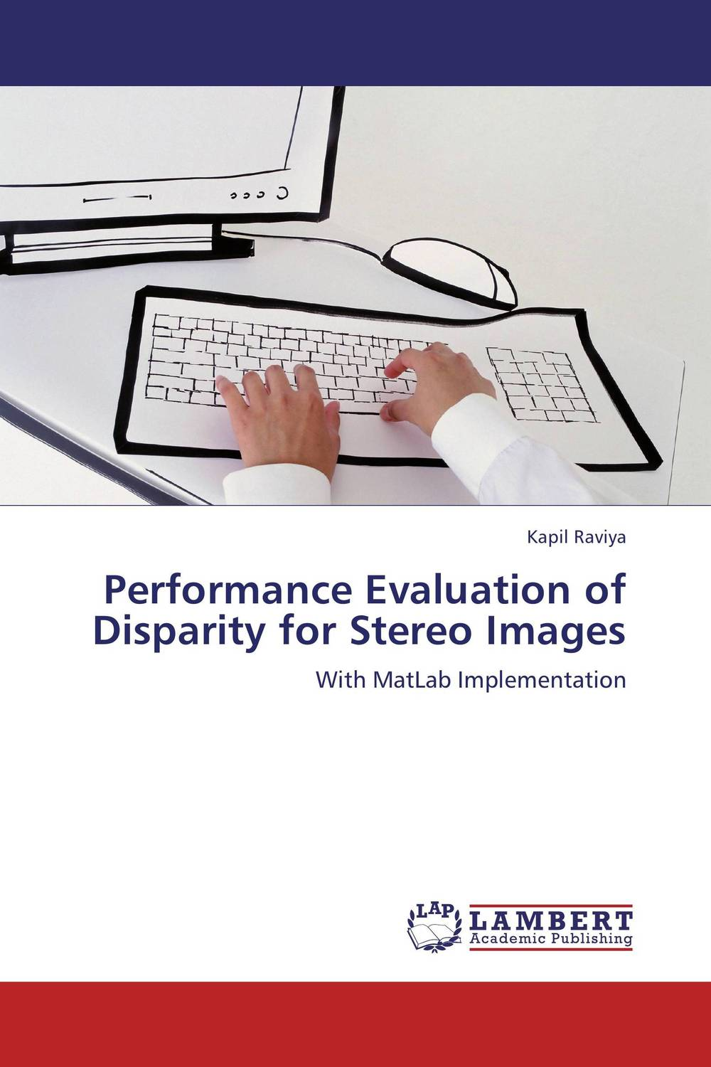 Performance Evaluation of Disparity for Stereo Images process oriented performance evaluation concepts and methodology