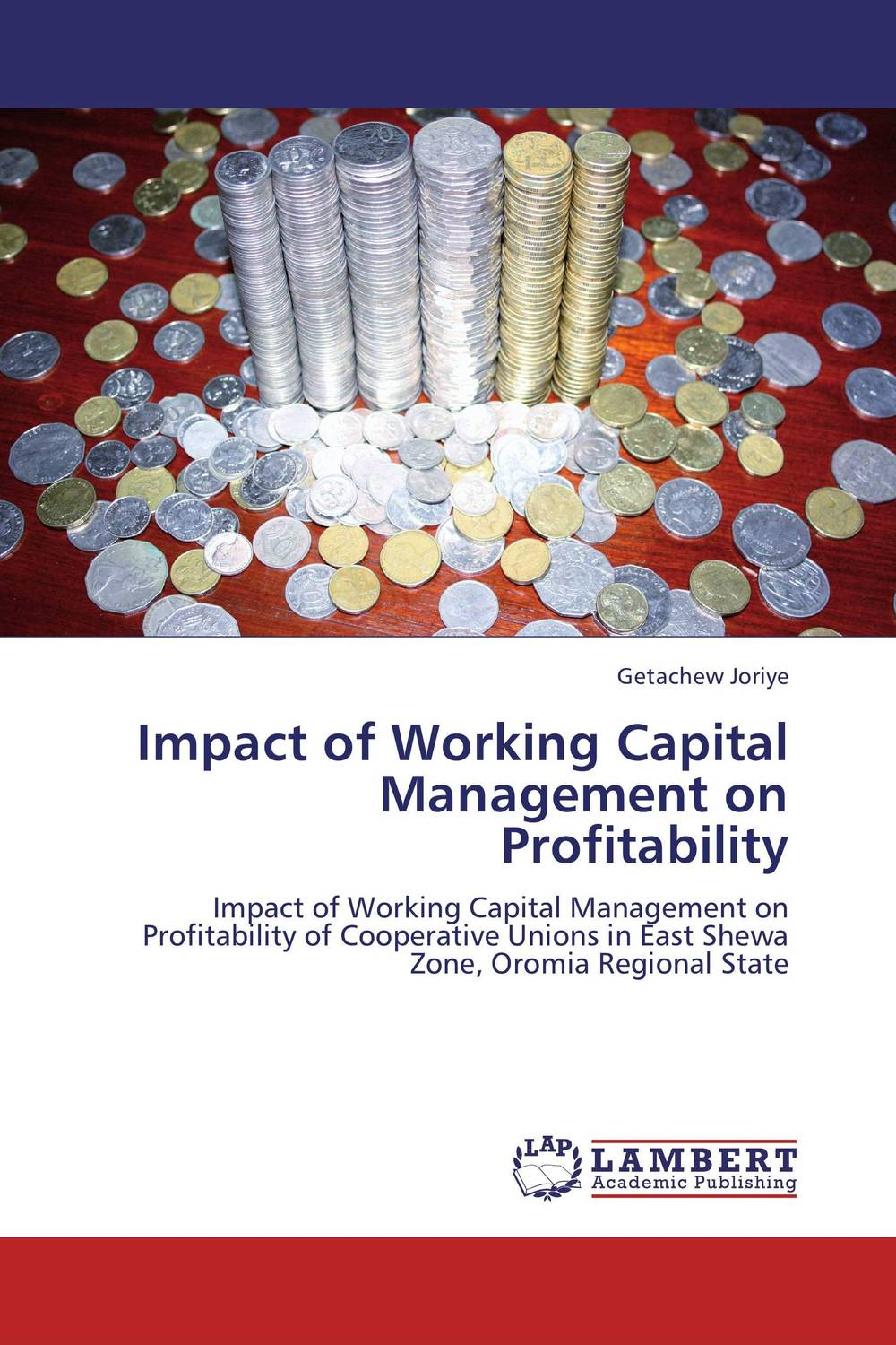 Impact of Working Capital Management on  Profitability james sagner working capital management applications and case studies