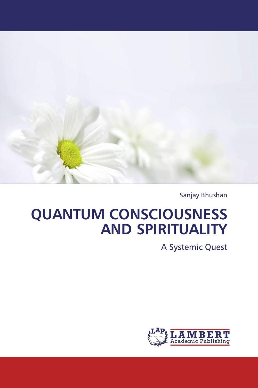 QUANTUM CONSCIOUSNESS AND SPIRITUALITY churchland matter consciousness – a contemporary intro to the philos of mind 2e