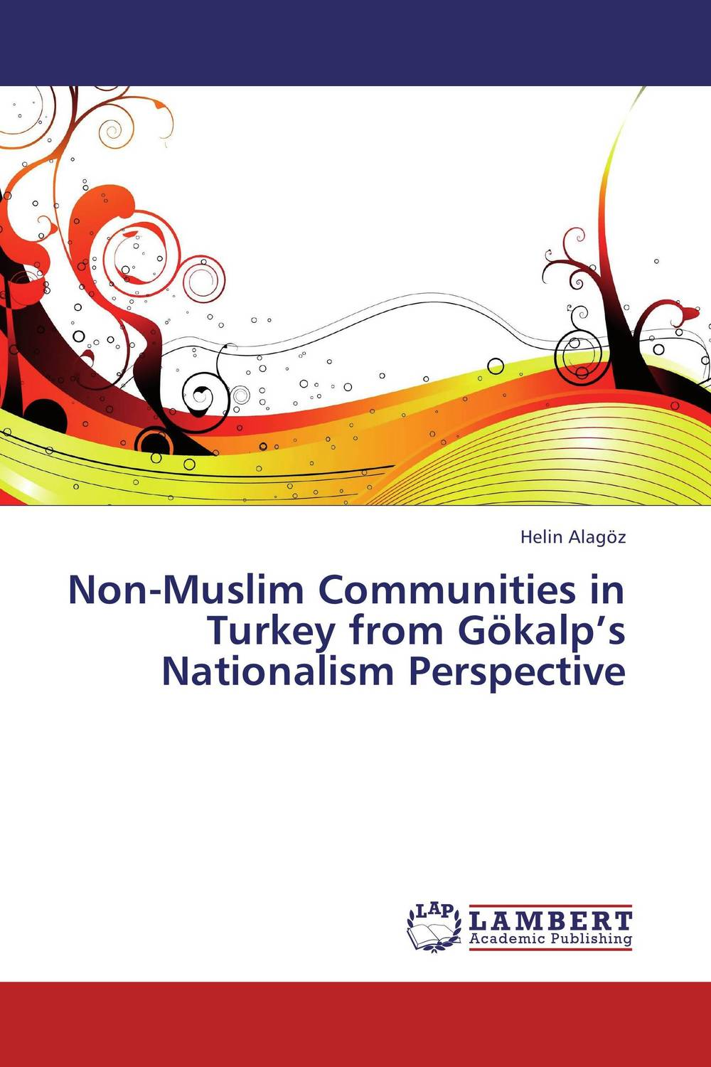 Non-Muslim Communities in Turkey from Gokalp's Nationalism Perspective communities of discourse – ideology