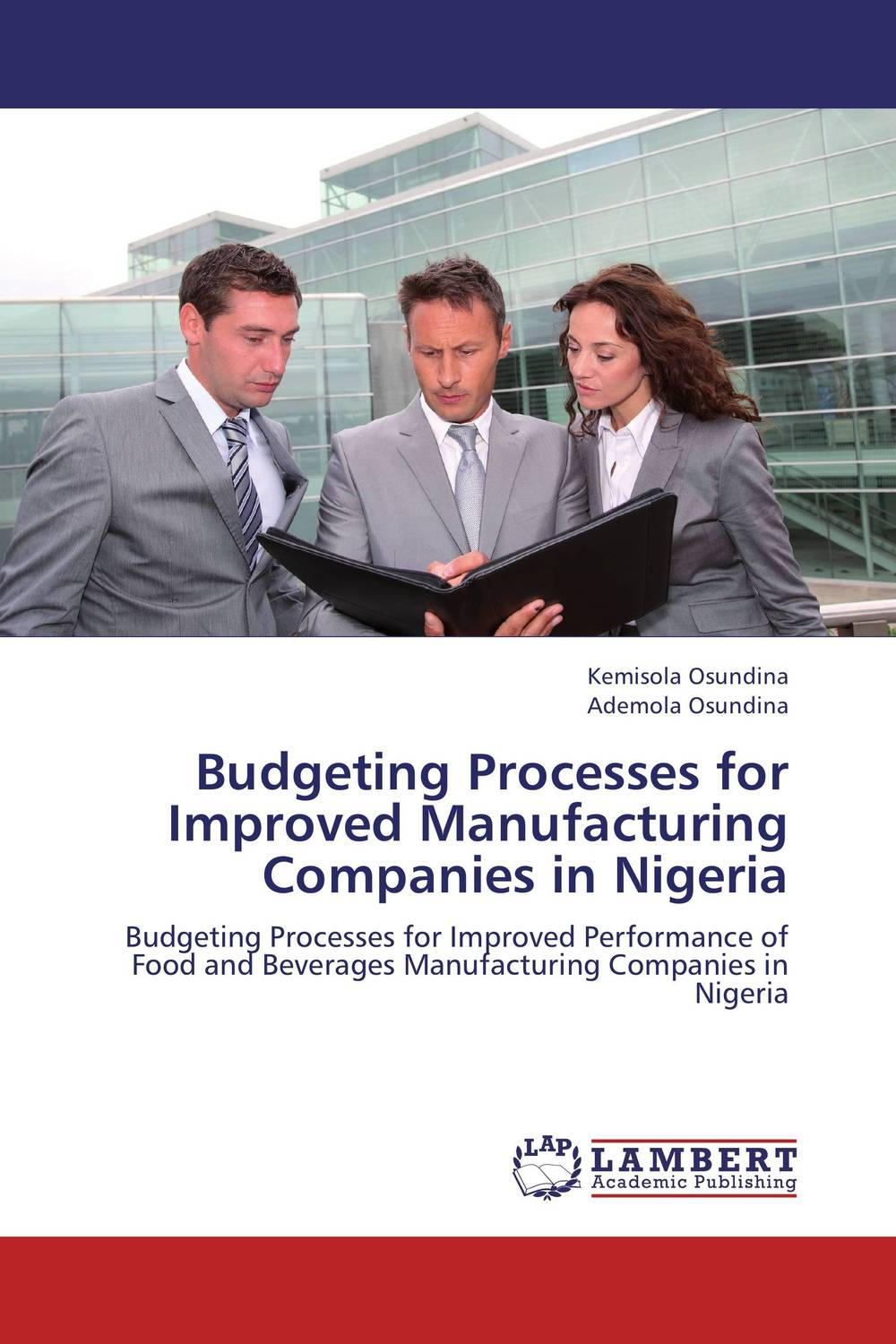Budgeting Processes for Improved Manufacturing Companies in Nigeria david parmenter key performance indicators