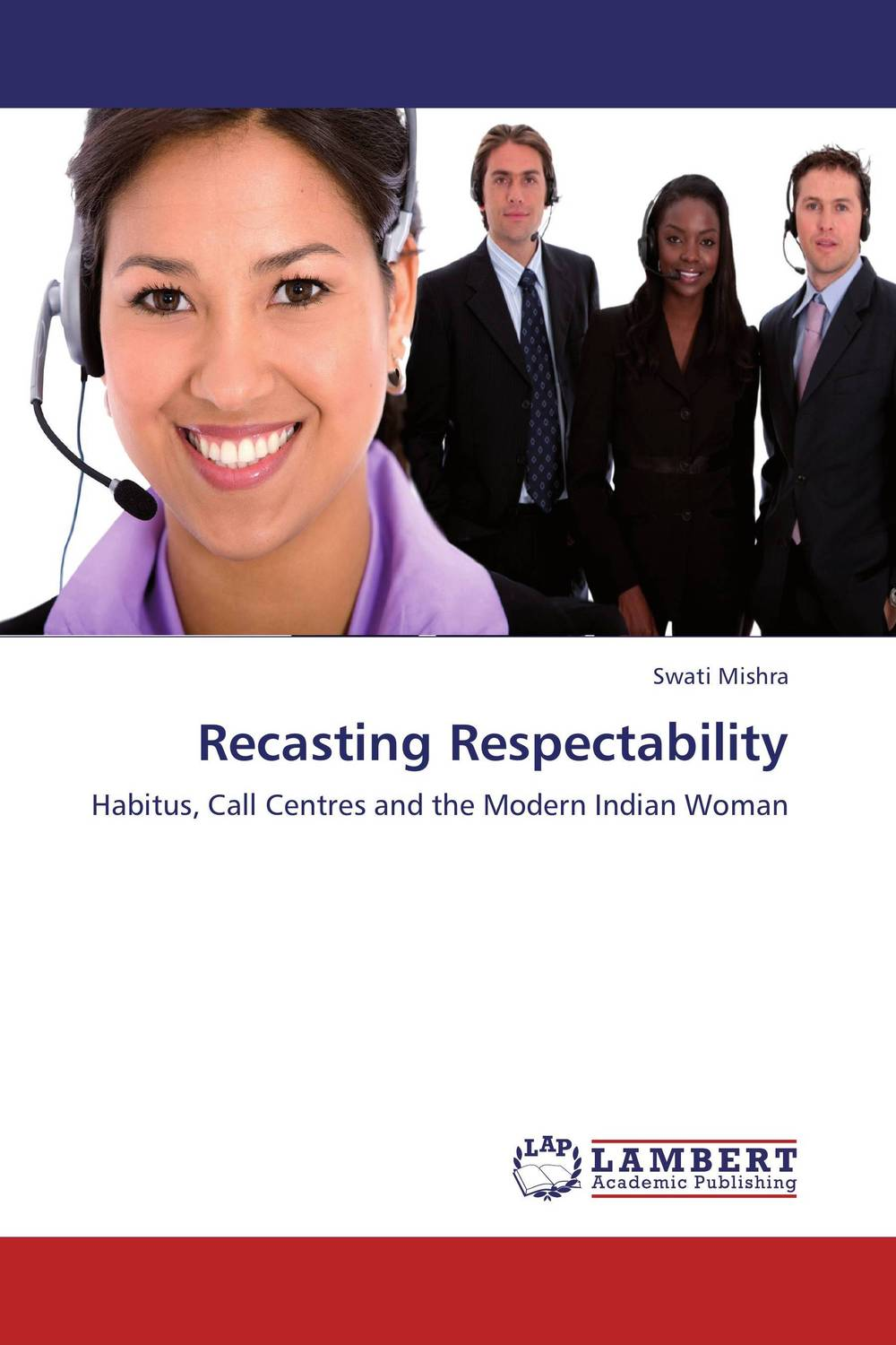 Recasting Respectability new managerialism and gendered identities