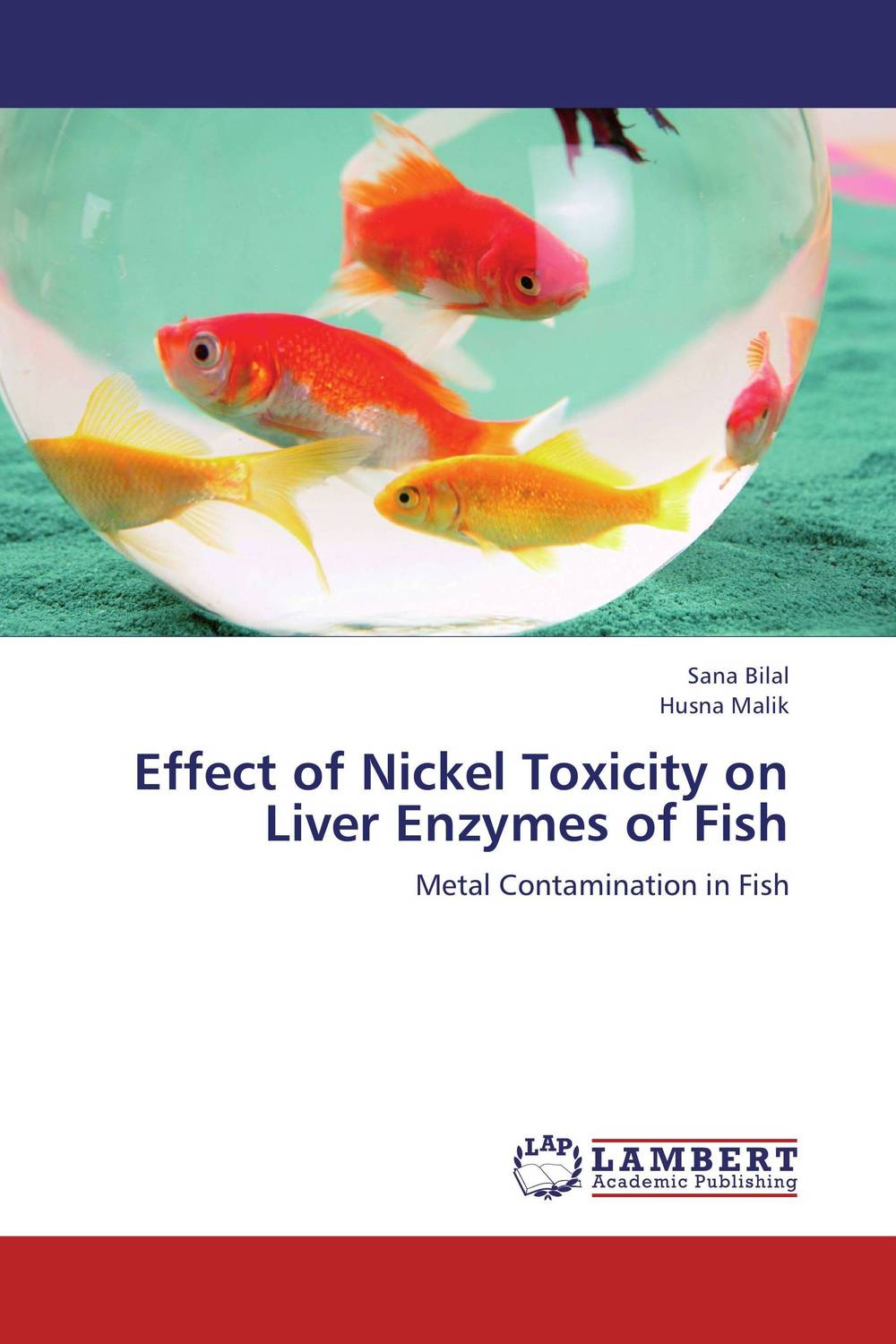 Effect of Nickel Toxicity on Liver Enzymes of Fish effect of nickel toxicity on liver enzymes of fish
