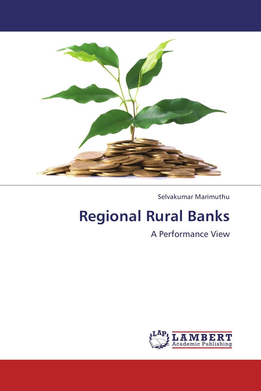 Regional Rural Banks state of rural finance in india