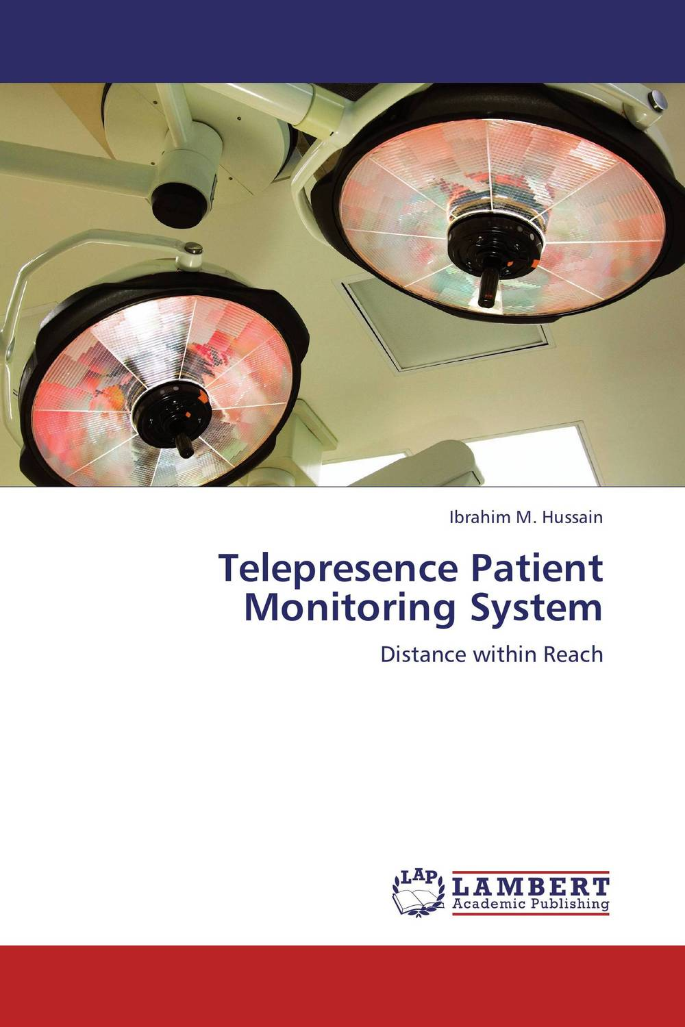 Telepresence Patient Monitoring System mohammed baqer m kamel and loay e george trusty patient monitoring system