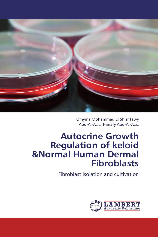 Autocrine Growth Regulation of keloid &Normal Human Dermal Fibroblasts видеоигра для pc медиа rise of the tomb raider 20 летний юбилей