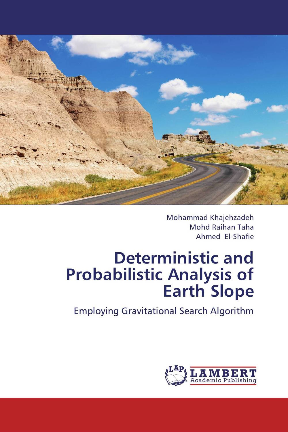 Deterministic and Probabilistic Analysis of Earth Slope stem bromelain in silico analysis for stability and modification
