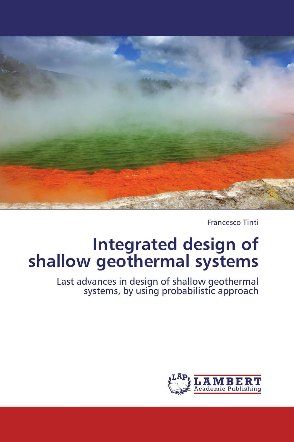 Integrated design of shallow geothermal systems tribological research and design for engineering systems