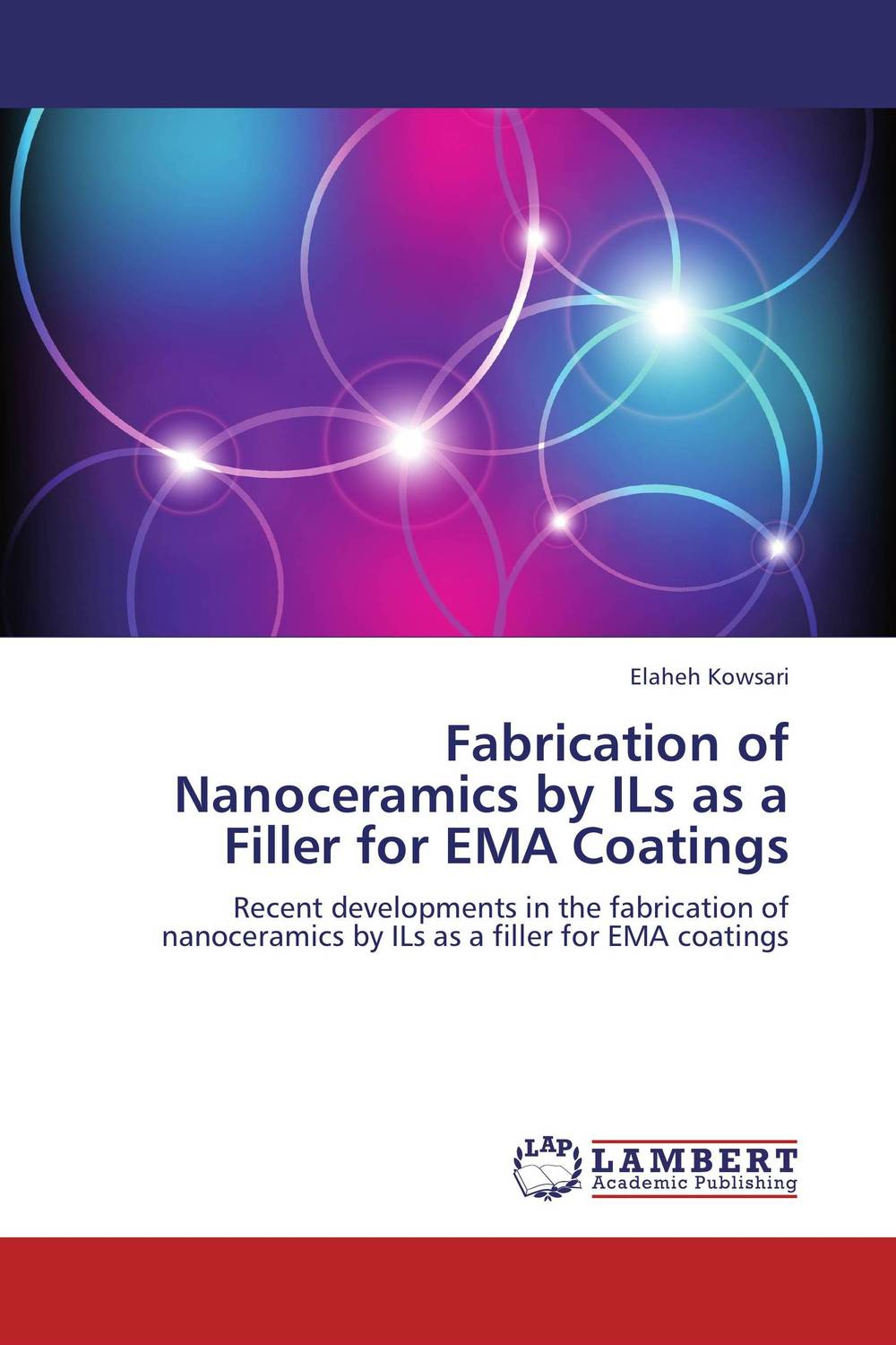 Fabrication of Nanoceramics by ILs as a Filler for EMA Coatings si atrp for attaining tailor made polymer coatings