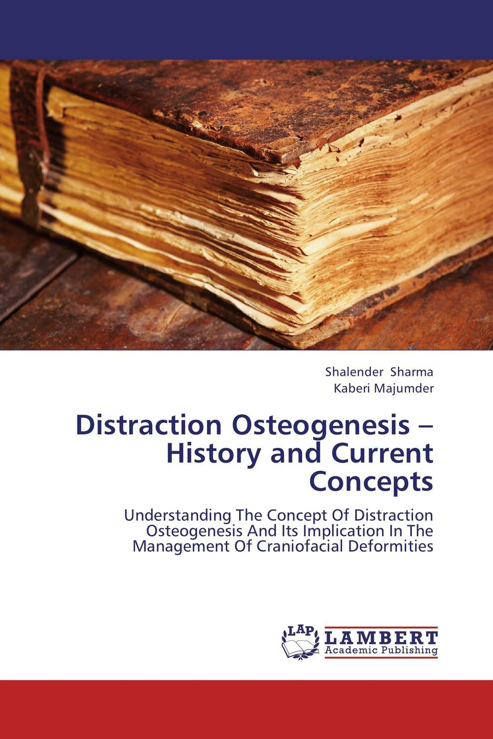 Distraction Osteogenesis – History and Current Concepts driven to distraction