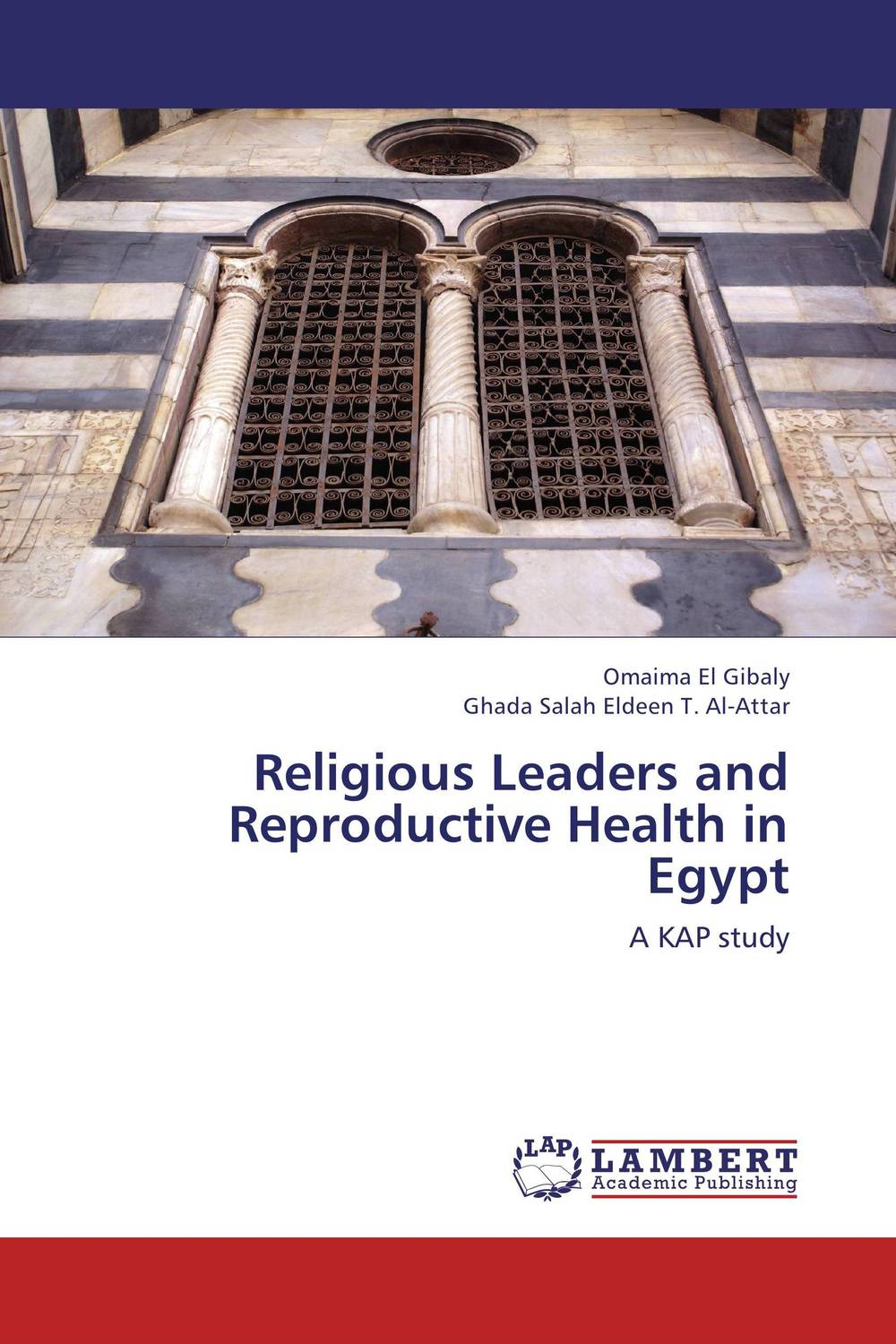 Religious Leaders and Reproductive Health in Egypt samhaa samir ibrahim mohammed and sherif mohamed attia houria family relations and reproductive health through early marriage