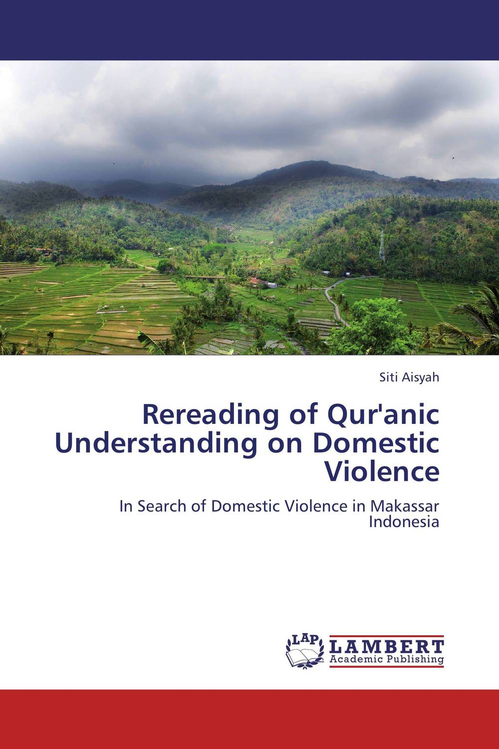Rereading of Qur'anic Understanding on Domestic Violence aliou ayaba and lyhotely ndagijimana domestic worker vulnerability to violence and hiv infection