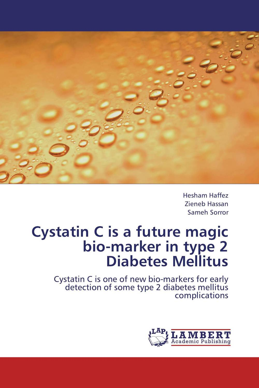 Cystatin C is a future magic bio-marker in type 2 Diabetes Mellitus sadat khattab usama abdul raouf and tsutomu kodaki bio ethanol for future from woody biomass