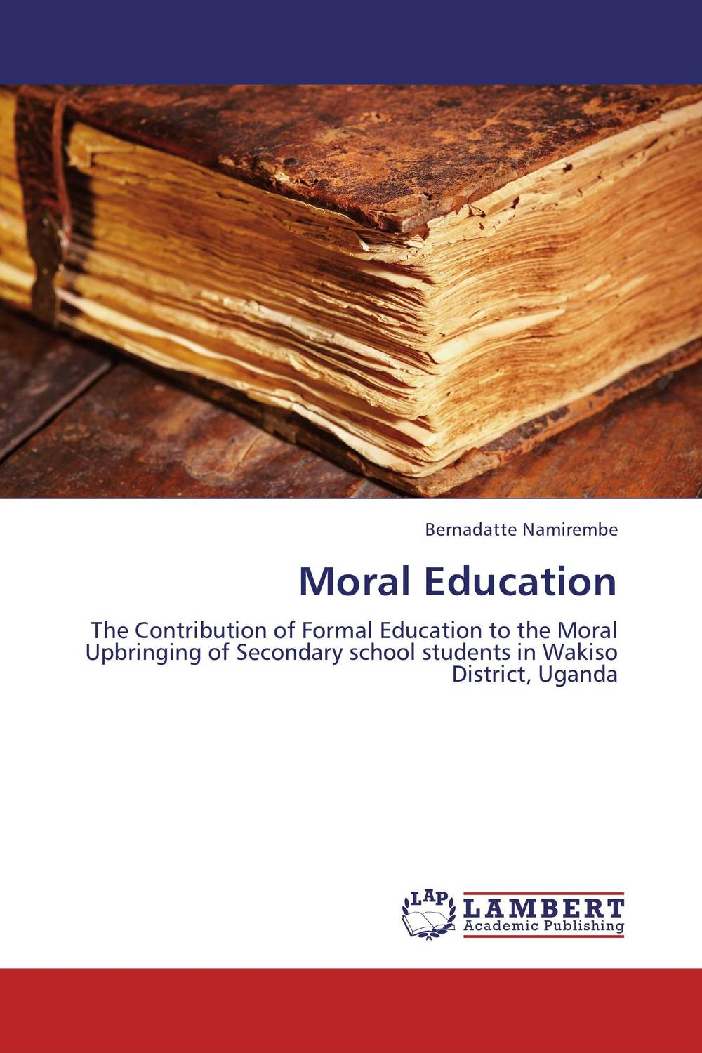 Moral Education role of school leadership in promoting moral integrity among students