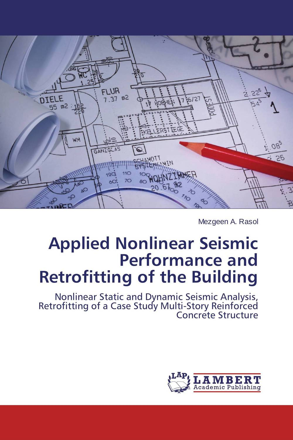 Applied Nonlinear Seismic Performance and Retrofitting of the Building rakesh kumar non markovian queues with catastrophe and restoration