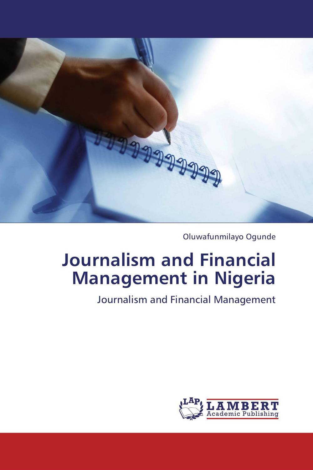 Journalism and Financial Management in Nigeria seeing things as they are