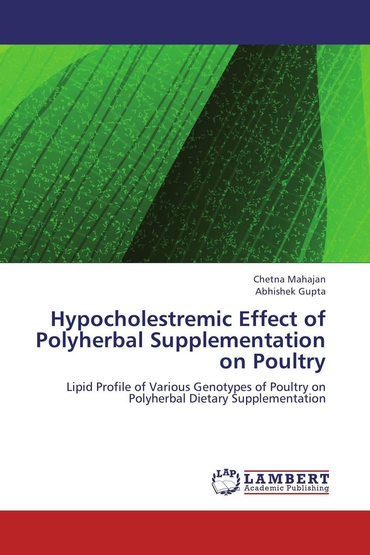 купить Hypocholestremic Effect of Polyherbal Supplementation on Poultry недорого