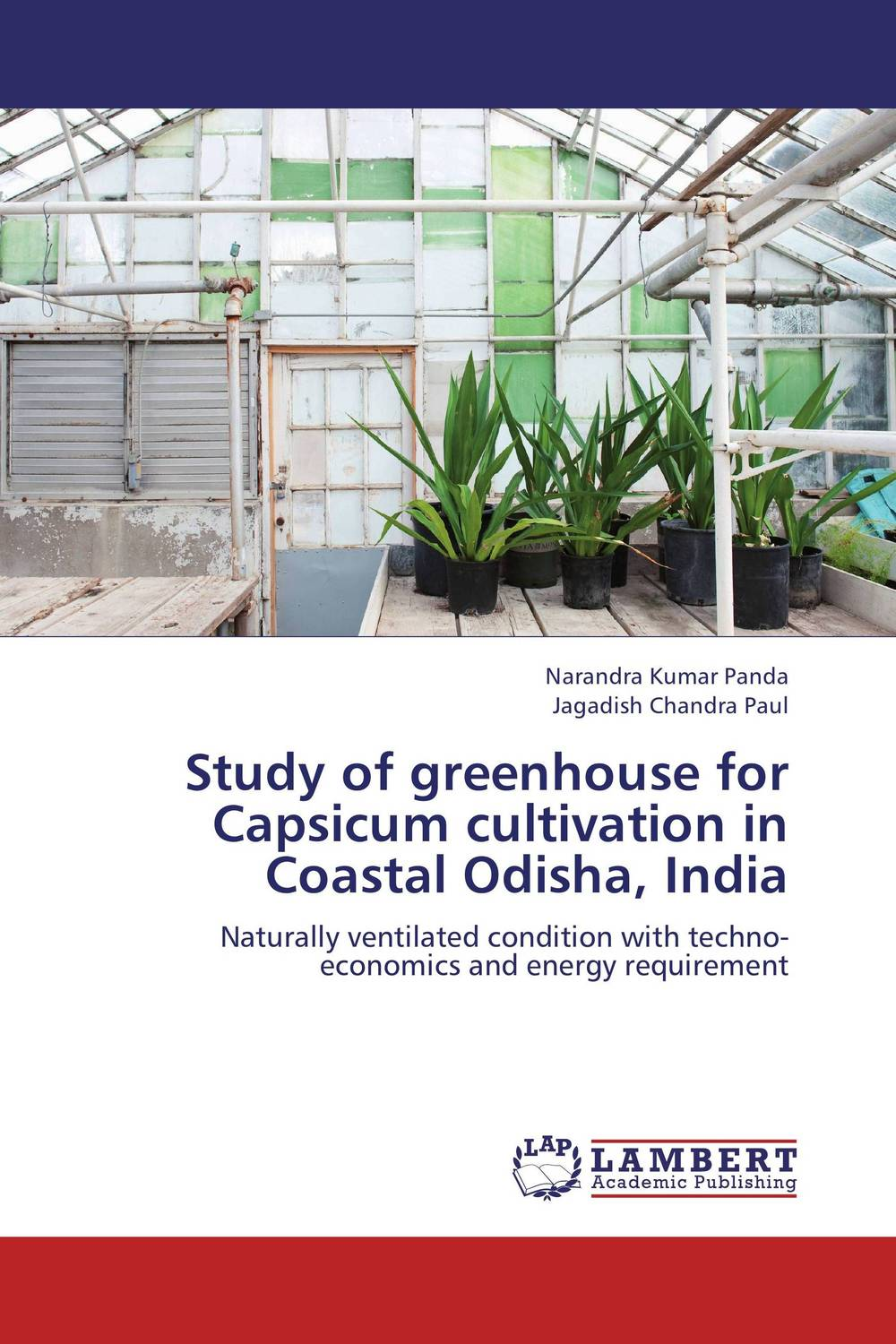 Study of greenhouse for Capsicum cultivation in Coastal Odisha, India