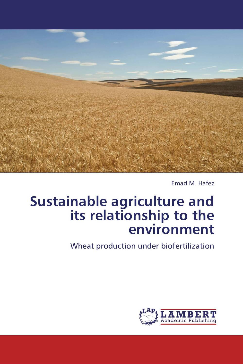 Sustainable agriculture and its relationship to the environment purnima sareen sundeep kumar and rakesh singh molecular and pathological characterization of slow rusting in wheat