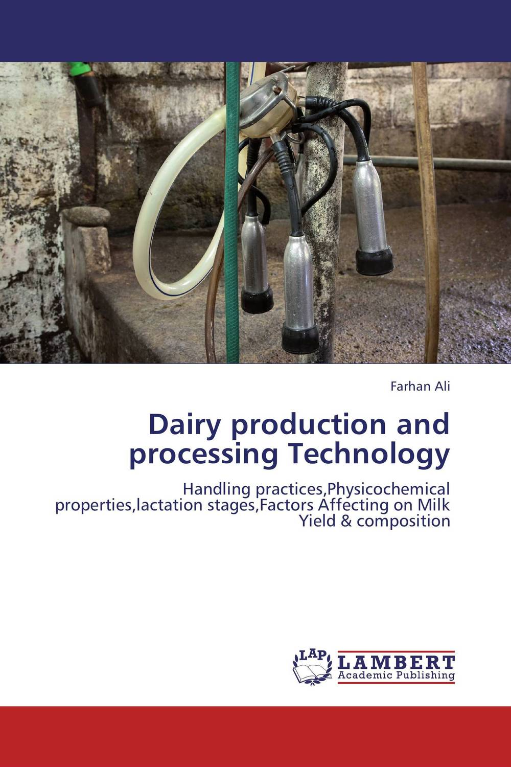 Dairy production and processing Technology improved milk processing techniques