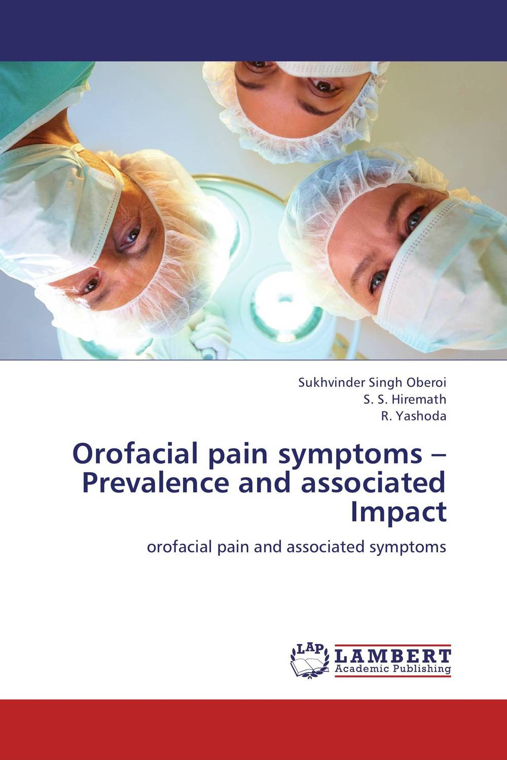 Orofacial pain symptoms – Prevalence and associated Impact neuralgias of the orofacial region