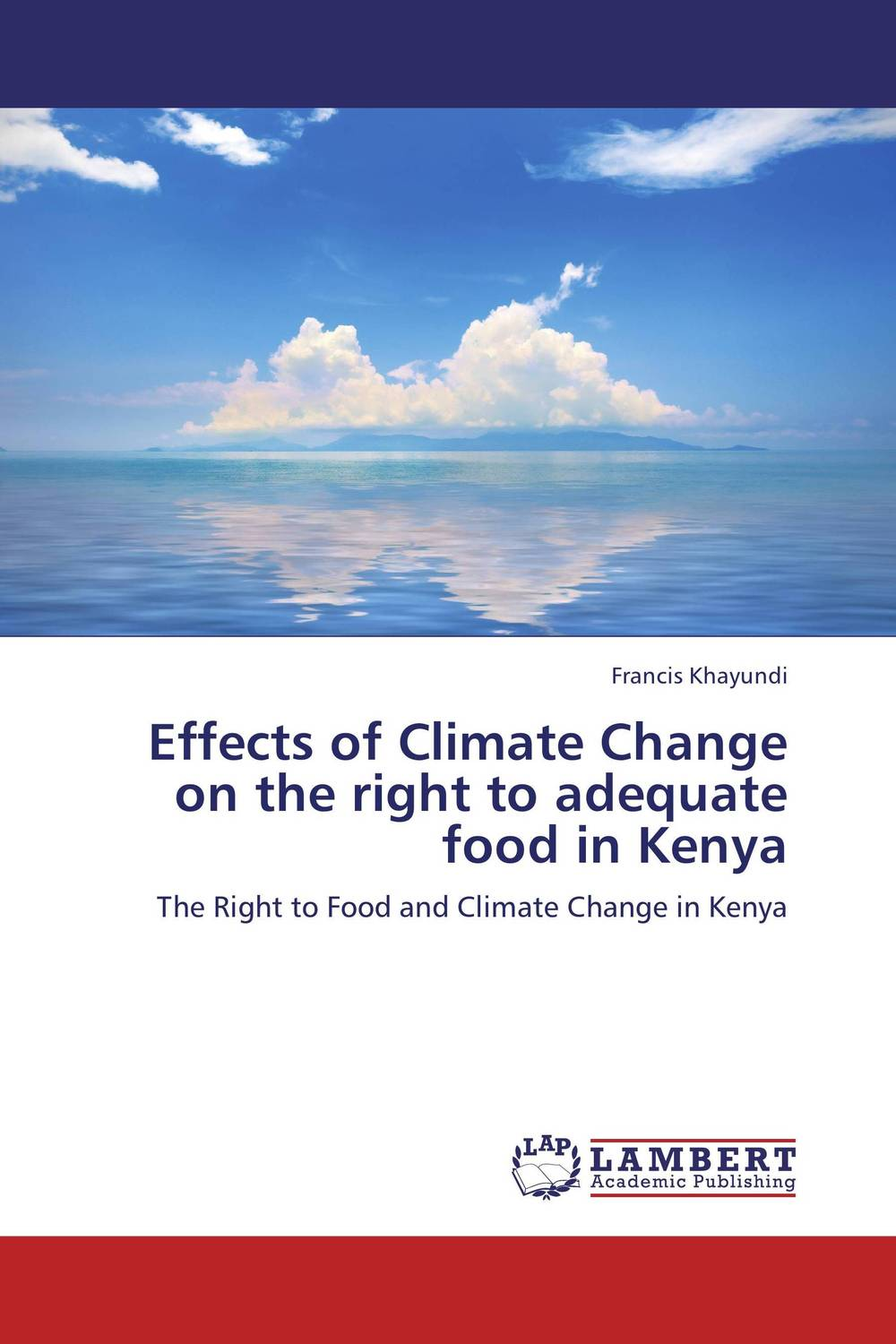 Effects of Climate Change on the right to adequate food in Kenya change from a human perspective