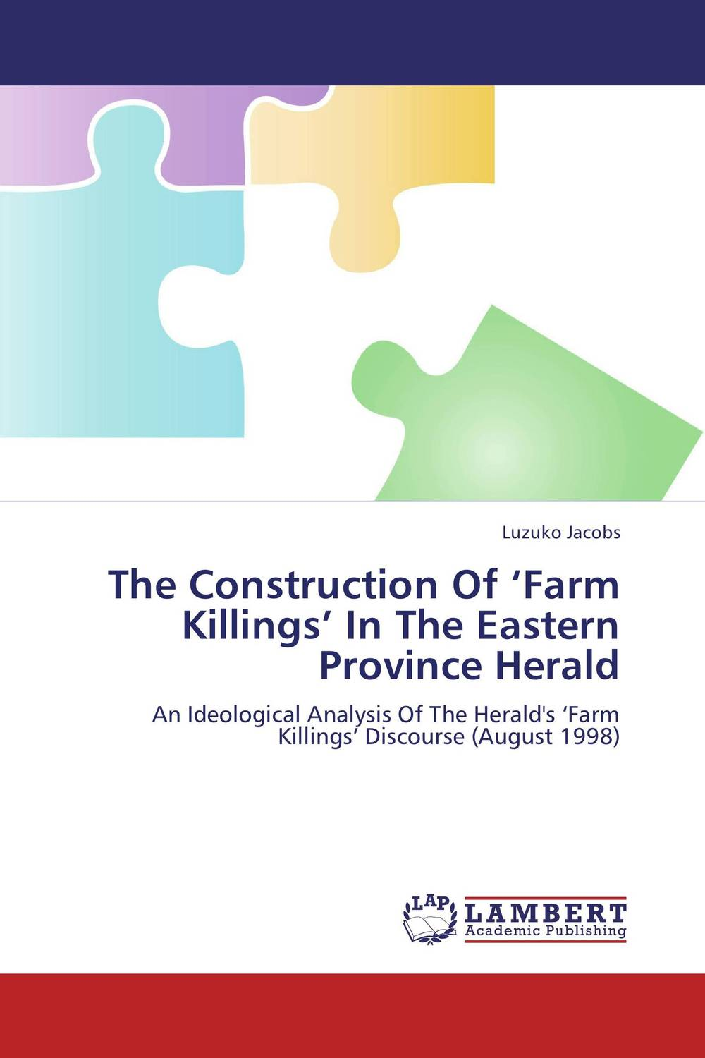 The Construction Of 'Farm Killings' In The Eastern Province Herald study of pose