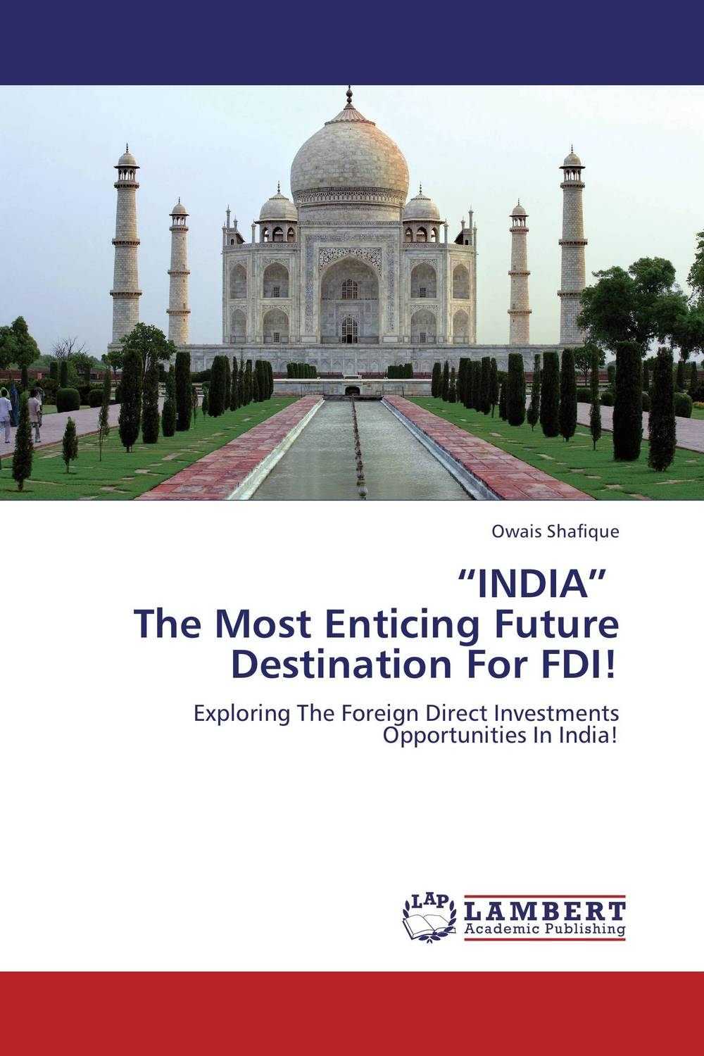 """INDIA""   The Most Enticing Future Destination For FDI! салфетки heart of india 200 5"