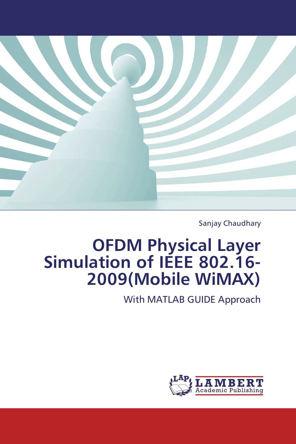 OFDM Physical Layer Simulation of IEEE 802.16-2009(Mobile WiMAX) optimal pll loop filter design for mobile wimax via lmi