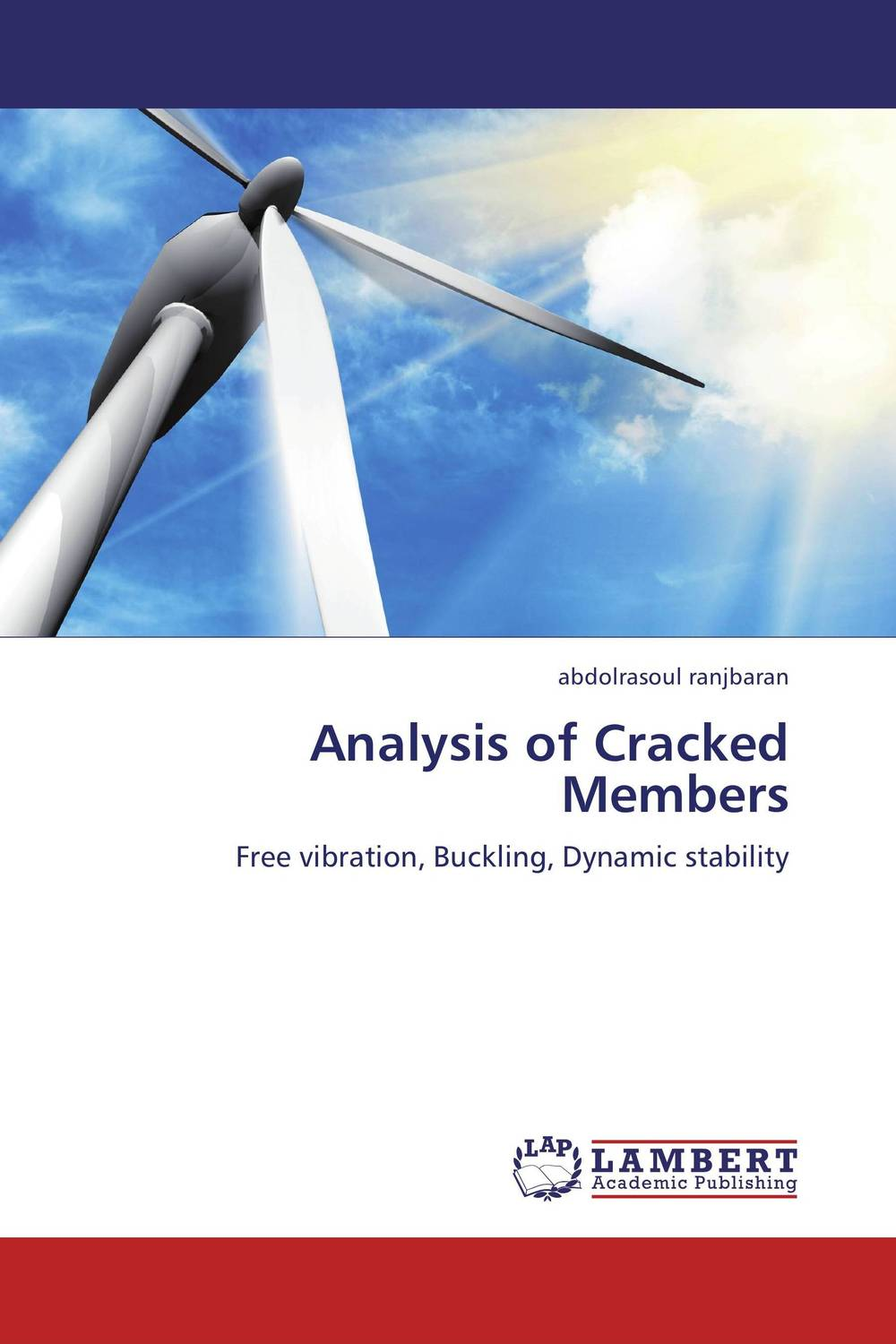 Analysis of Cracked Members dynamic analysis and failure modes of simple structures