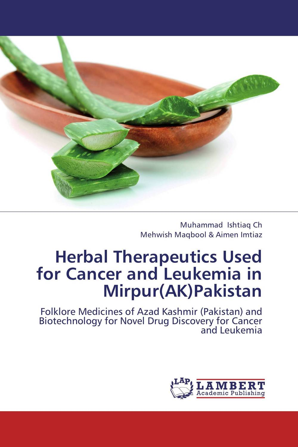Herbal Therapeutics Used for Cancer and Leukemia in Mirpur(AK)Pakistan viruses cell transformation and cancer 5