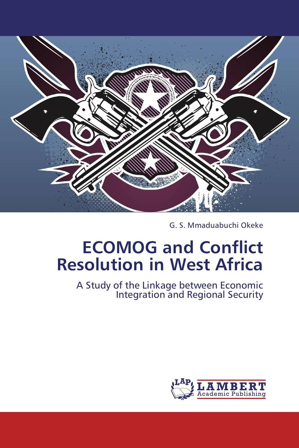 ECOMOG and Conflict Resolution in West Africa viruses infecting yam in ghana togo and benin in west africa