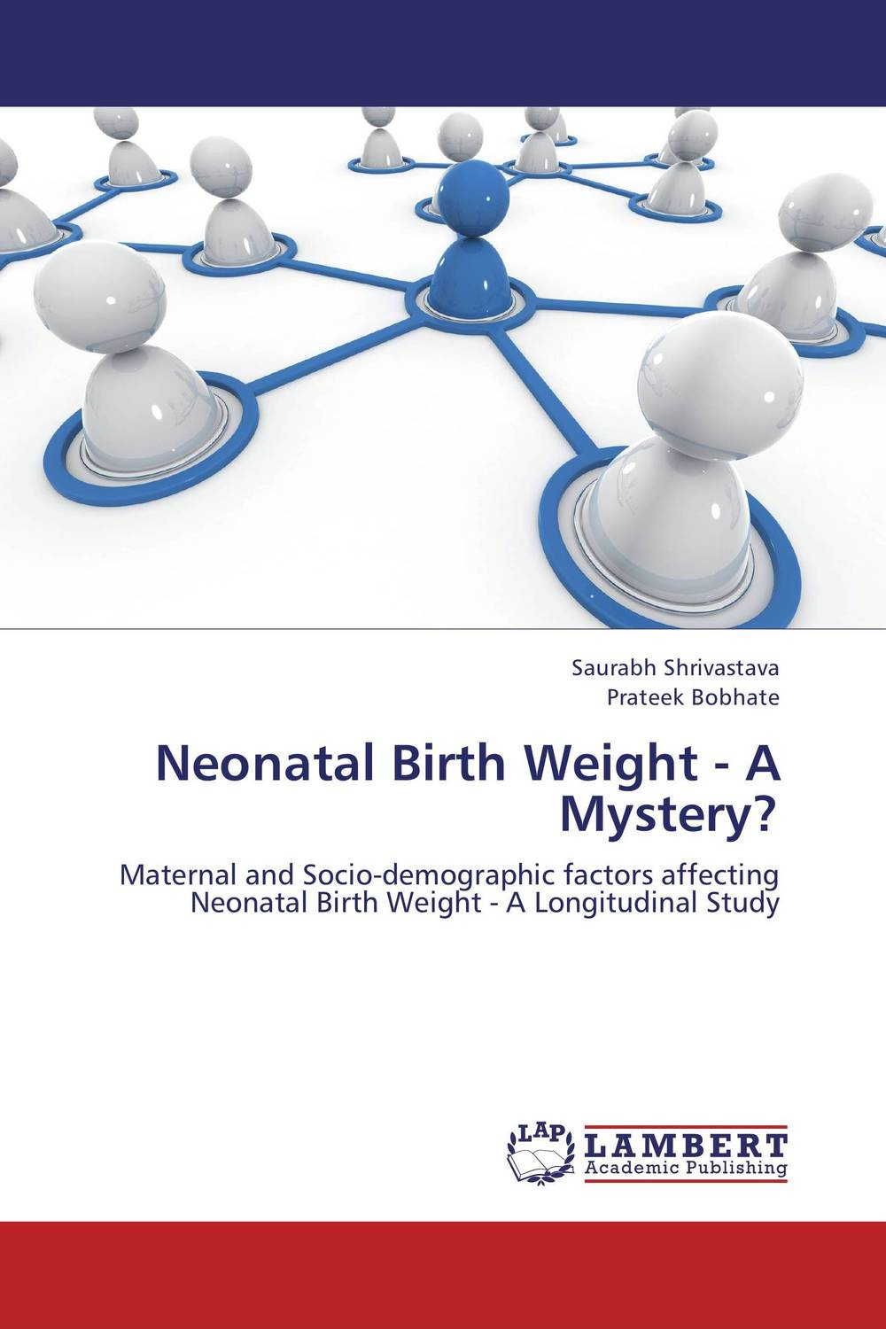 Neonatal Birth Weight - A Mystery? manjari singh introducing and reviewing preterm delivery and low birth weight
