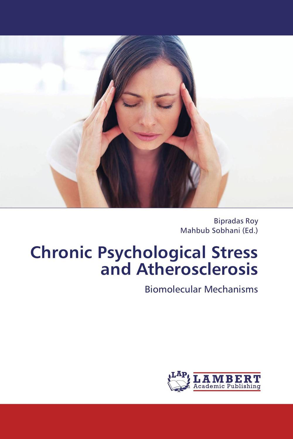 Chronic Psychological Stress and Atherosclerosis the self in understanding and treating psychological disorders