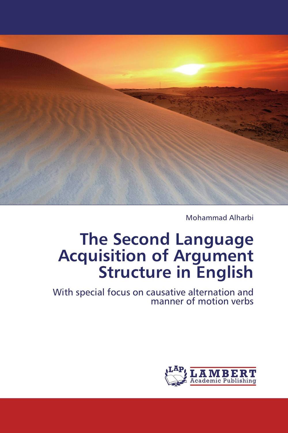 The Second Language Acquisition of Argument Structure in English language change and lexical variation in youth language