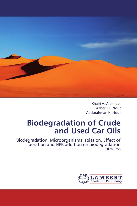 Biodegradation of Crude and Used Car Oils dearomatization of crude oil